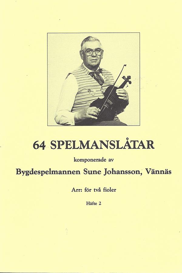 64 spelmanslåtar, Sune Johansson